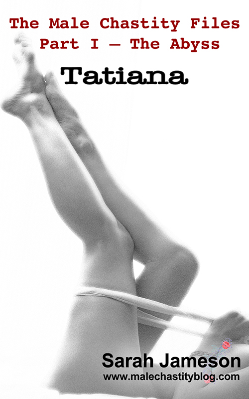 male chastity stories - tatiana